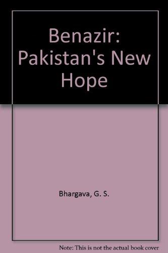 Benazir: Pakistan's New Hope Bhargava, G. S.