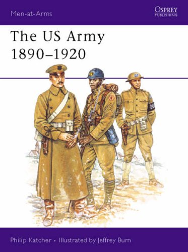 9781855321038: The US Army 1890-1920 (Men-at-Arms)