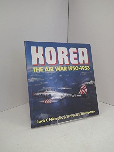 9781855321151: Korea: The Air War 1950-1953 (Osprey Colour Series)