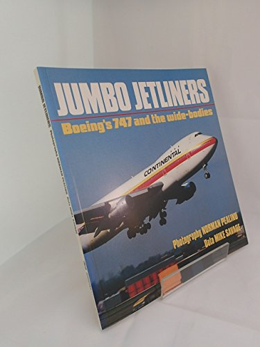 9781855321168: Jumbo Jetliners: Boeing's 747 and the Wide-Bodies