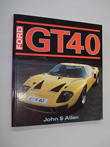 9781855321236: Ford Gt40