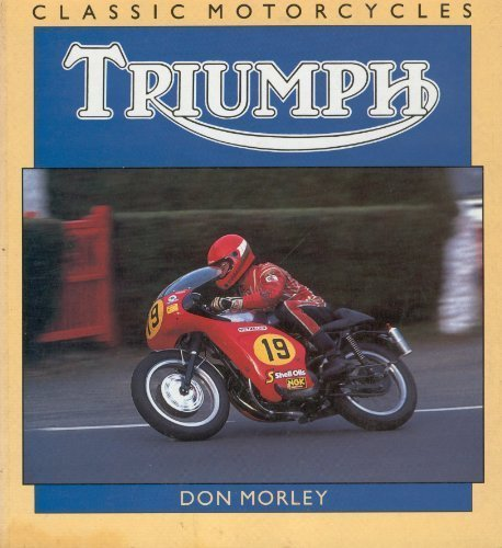 Triumph (Classic Motorcycles) (1855321246) by Don Morley