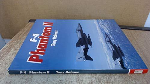 F-4 Phantom II: Tony Holmes