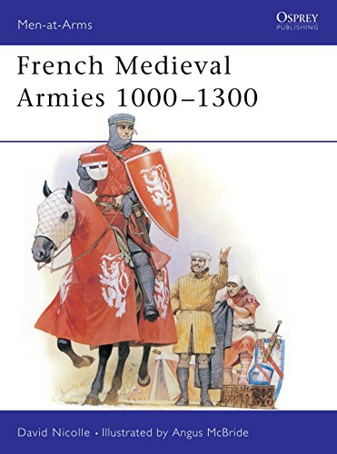 9781855321274: French Medieval Armies 1000-1300