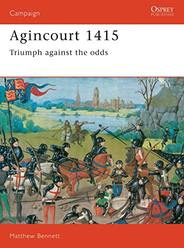 Agincourt 1415: Triumph against the odds (Campaign): Matthew Bennett
