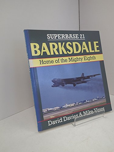 9781855321373: Barksdale: Home of the Mighty Eighth