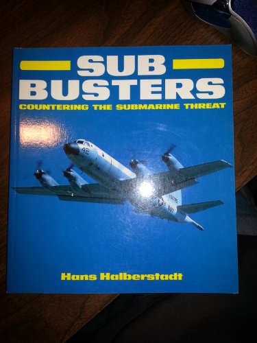 9781855321472: Sub Busters: Countering the Submarine Threat (Osprey Colour Series)