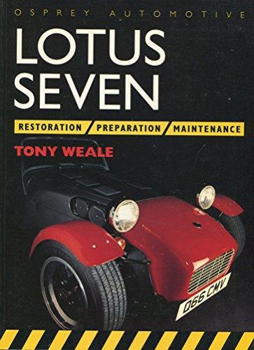 9781855321533: Lotus Seven: Preparation, Restoration and Maintenance
