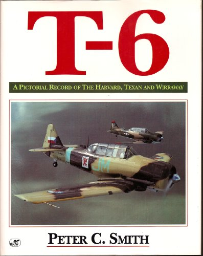 9781855321540: T-6 Texan: The Immortal Pilot Trainer (Osprey Colour Series)