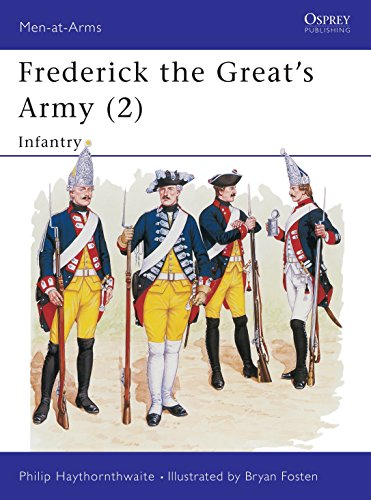 Frederick the Great's Army (2): Infantry (Men-at-Arms) (No.2) (1855321602) by Haythornthwaite, Philip