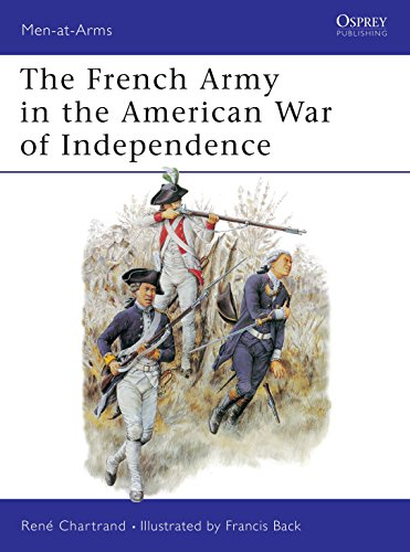 French Army in the American War of Independence. Osprey Man at Arms Series. #244.