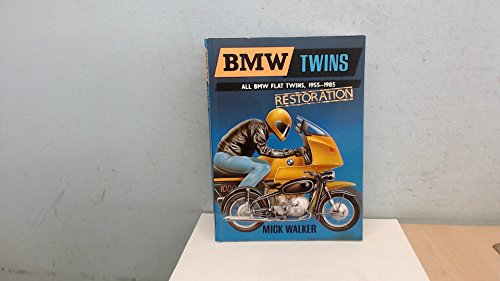BMW Twins Restoration: the essential guide mto: WALKER, Mick