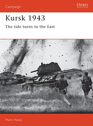 KURSK 1943: The Tide Turns in the East , Osprey Classic Battles