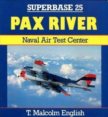 9781855322158: Pax River: Naval Air Test Center (Superbase)