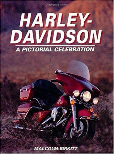 Harley-Davidson: A Pictorial Celebration: Birkitt, Malcolm