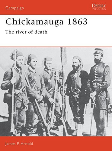 9781855322639: Chickamauga 1863: The river of death (Campaign)