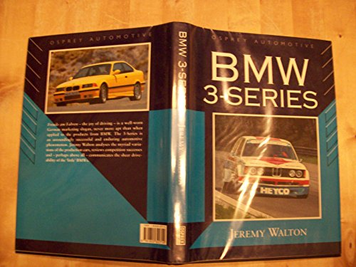 9781855322714: Bmw 3-Series (Marque History S.)