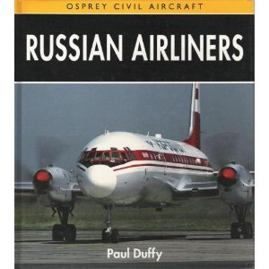 9781855322738: Russian Airliners (Osprey Civil Aircraft)