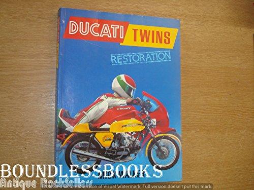 Ducati Twins Restoration (Osprey Restoration Guides): Mick Walker