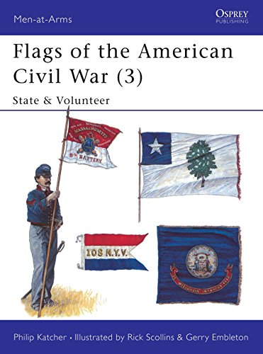 9781855323179: Flags of the American Civil War (3): State & Volunteer (Men-at-Arms)