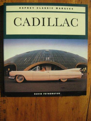 9781855323285: Cadillac (Osprey Classic Marques)