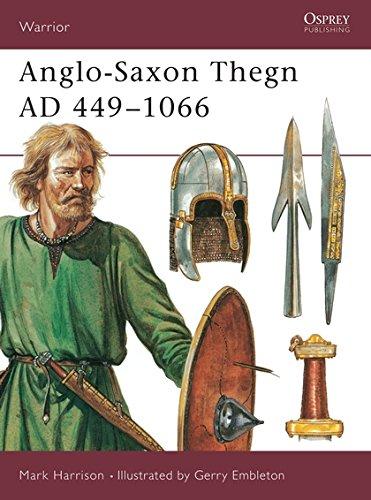 9781855323490: Anglo-Saxon Thegn AD 449–1066 (Warrior)