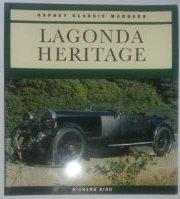 9781855323636: Lagonda Heritage (Osprey Classic Marques)