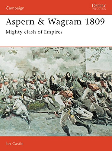 9781855323667: Aspern & Wagram 1809: Mighty clash of Empires (Campaign)