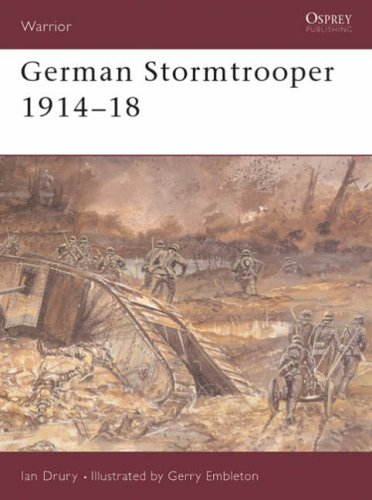 9781855323728: German Stormtrooper, 1914-18 (Warrior Series 12)