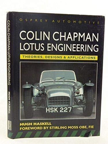 Colin Chapman: Lotus Engineering: Haskell, Hugh