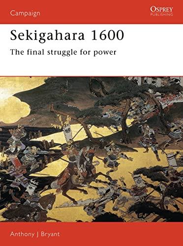 9781855323957: Sekigahara 1600: The final struggle for power (Campaign)