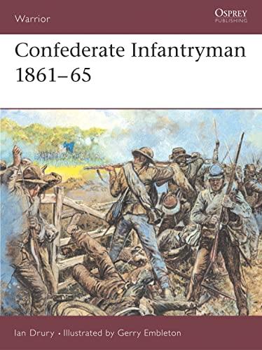 9781855324015: Confederate Infantryman 1861-65 (Warrior)