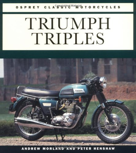 9781855324282: Triumph Triples (Osprey Classic Motorcycles)