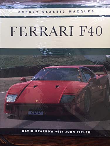 Ferrari F40 (Osprey Classic Marques S): David Sparrow, John