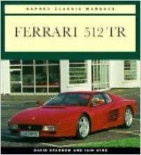 9781855324398: Ferrari 512 Tr (Osprey Classic Marques)