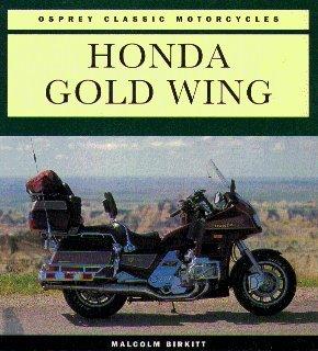 9781855324435: Honda Gold Wing (Osprey Classic Motorcycles)