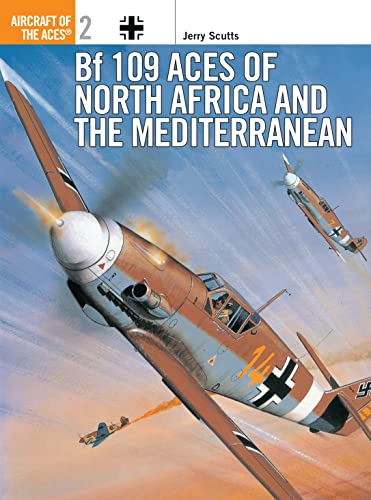 9781855324480: Bf 109 Aces of North Africa and the Mediterranean (Aircraft of the Aces)