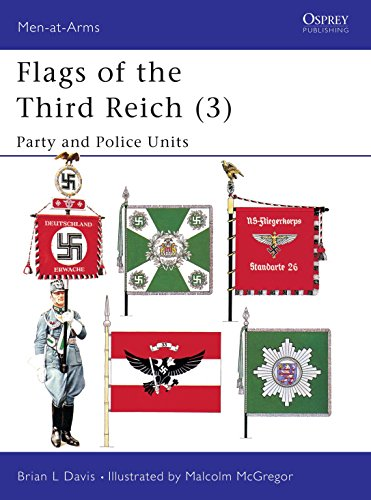 9781855324596: 003: Flags of the Third Reich (3): Party & Police Units (Men-at-Arms)