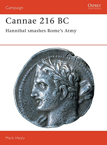 9781855324701: Cannae 216 BC: Hannibal smashes Rome's Army (Campaign)