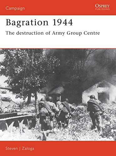 BAGRATION 1944: The Destruction of Army Group Center, Osprey Classic Battles