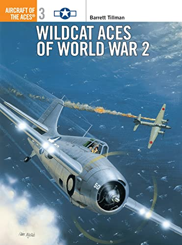 Wildcat Aces of World War 2 (Aircraft of the Aces)