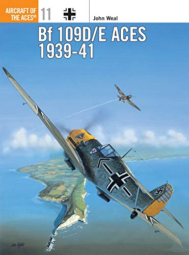 9781855324879: Bf 109D/E Aces 1939-41 (Aircraft of the Aces)