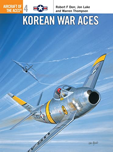 Korean War Aces (Aircraft of the Aces 4)