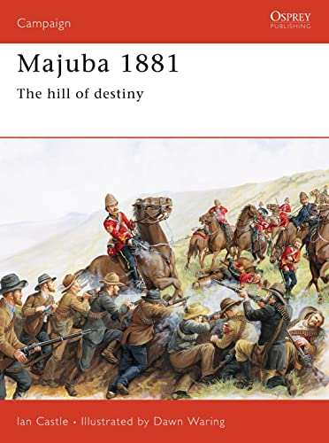 9781855325036: Majuba 1881: The hill of destiny (Campaign)