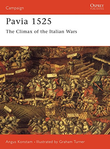 9781855325043: Pavia 1525: The Climax of the Italian Wars (Campaign)