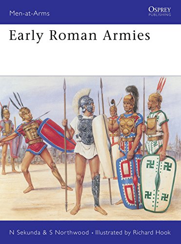 Early Roman Armies: Sekunda, Nick & Richard Hook