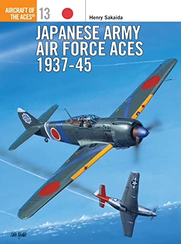 9781855325296: Japanese Army Air Force Aces 1937-45 (Aircraft of the Aces)