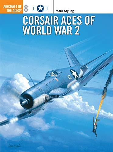 9781855325302: Corsair Aces of World War 2 (Osprey Aircraft of the Aces No. 8)
