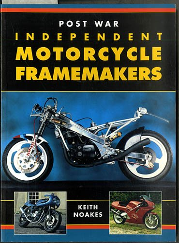 9781855325319: Post War Independent Motorcycle Framemakers