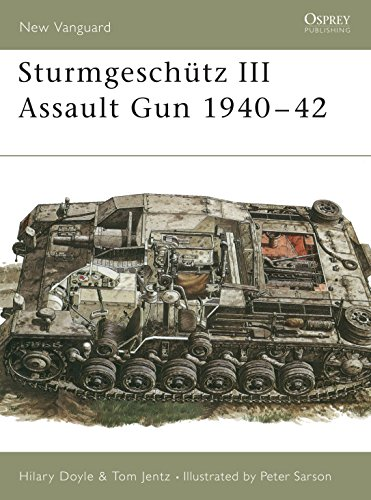 9781855325371: Sturmgeschütz III Assault Gun 1940–42 (New Vanguard)